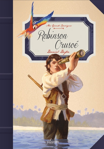 Robinson Crusoé ebook by Daniel Defoe