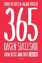 365 dagen succesvol ebook by David de Kock,Arjan Vergeer