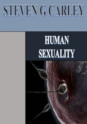 Human Sexuality ebook by Steven Carley