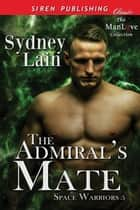 The Admiral's Mate ebook by Sydney Lain