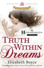 Truth Within Dreams eBook par Elizabeth Boyce