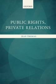 Public Rights, Private Relations ebook by Jean Thomas