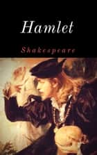 Hamlet - Vollständige deutsche Ausgabe ebook by William Shakespeare