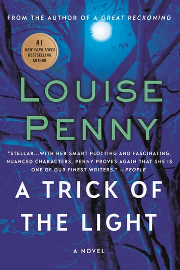 A Trick of the Light - A Chief Inspector Gamache Novel eBook by Louise Penny