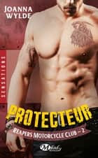 Protecteur ebook by Joanna Wylde