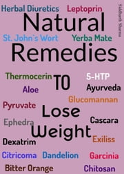Natural Remedies to Lose Weight ebook by Siddharth Sharma
