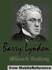 Barry Lyndon (Mobi Classics) ebook by William Makepeace Thackeray