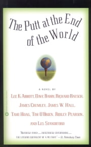 The Putt at the End of the World ebook by Dave Barry,Lee K. Abbott