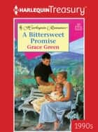 A Bittersweet Promise ebook by Grace Green