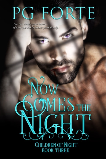 Now Comes the Night ebook by PG Forte