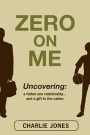 Zero On Me ebook by Charlie Jones