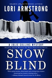 Snow Blind ebook by Lori Armstrong