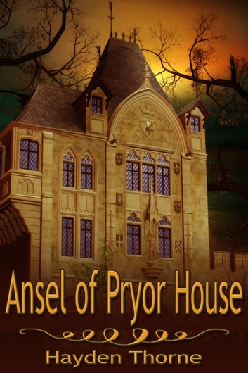 Ansel of Pryor House ebook by Hayden Thorne