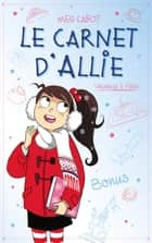 Le carnet d'Allie - Vacances à Paris - Bonus eBook by Meg Cabot, Véronique Minder