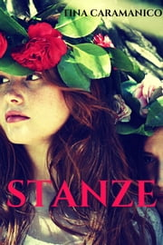Stanze ebook by Tina Caramanico