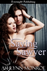 Saving Sawyer ebook by Ashlynn Monroe