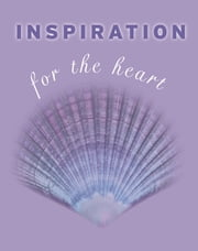 Inspiration for the Heart ebook by Kate Marr Kippenberger
