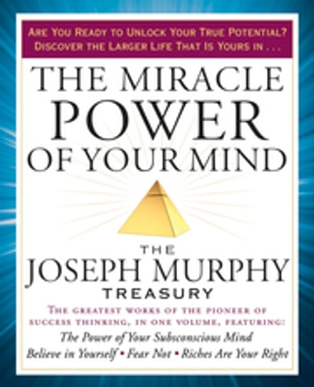 The miracle power of your mind ebook by joseph murphy the miracle power of your mind the joseph murphy treasury ebook by joseph murphy fandeluxe Document