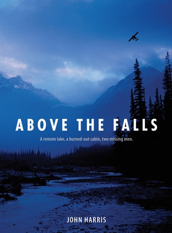 Above the Falls ebook by John Harris