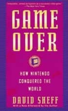 Game Over ebook by David Sheff