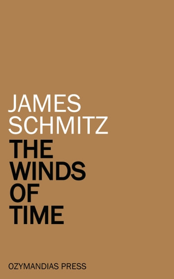 The Winds of Time ebook by James Schmitz