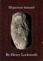 Hyperion (moon) ebook by Henry Lockworth,Eliza Chairwood,Bradley Smith