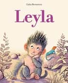 Leyla ebook by Galia Bernstein