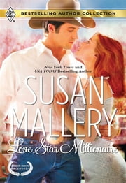 Lone Star Millionaire - It Takes Three ebook by Susan Mallery,Teresa Southwick
