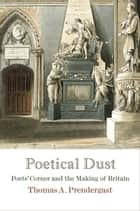 Poetical Dust ebook by Thomas A. Prendergast