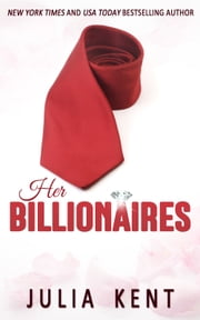 Her Billionaires (Her Billionaires #1) ebook by Julia Kent