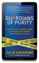 Guardians of Purity ebook by Julie Hiramine
