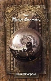 The Hero's Chamber ebook by Ian Newton