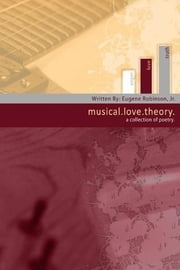 Musical-Love-Theory ebook by Eugene Robinson, Jr.