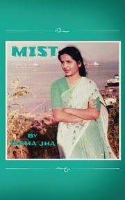 Mist ebook by Seema Jha