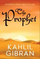 The Prophet ebook by Kahlil Gibran, Digital Fire