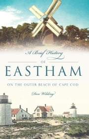 A Brief History of Eastham