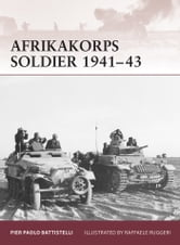 Afrikakorps Soldier 1941?43 ebook by Pier Paolo Battistelli