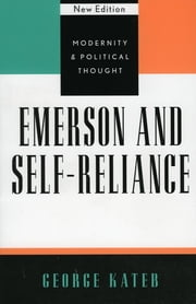 Emerson and Self-Reliance ebook by George Kateb, Princeton University
