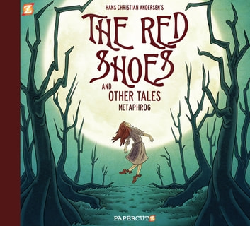 The Red Shoes and Other Tales ebook by Metaphrog