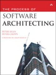 The Process of Software Architecting ebook by Peter Eeles,Peter Cripps
