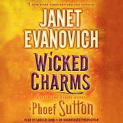 Wicked Charms - A Lizzy and Diesel Novel audiobook by Janet Evanovich, Phoef Sutton