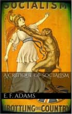 A Critique of Socialism ebook by Edward F. Adams