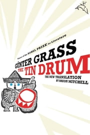 The Tin Drum ebook by Gunter Grass,Breon Mitchell