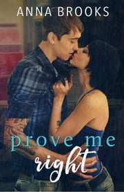 Prove Me Right - It's Kind Of Personal, #3 ebook by Anna Brooks