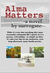 Alma Matters ebook by Surrogate