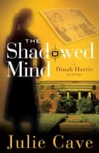 The Shadowed Mind ebook by Julie Cave
