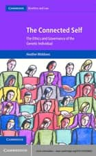 The Connected Self ebook by Heather Widdows