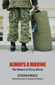 Always a Marine - The Return to Civvy Street ebook by Steven Preece