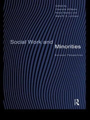 Social Work and Minorities - European Perspectives ebook by R.D. Johnson Mark,Haluk Soydan,Charlotte Williams