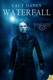 Waterfall ebook by Lacy Danes